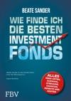 Wie Finde Ich Die Besten ETFS Und Investmentfonds