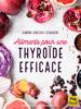 Simone Grazioli Schagerl - Aliments pour une thyroïde efficace artwork