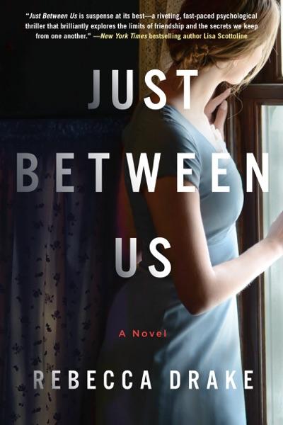 Just Between Us - Rebecca Drake book cover