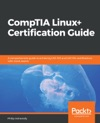 CompTIA Linux Certification Guide