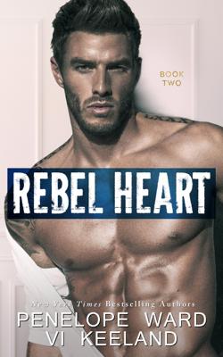 Penelope Ward & Vi Keeland - Rebel Heart book
