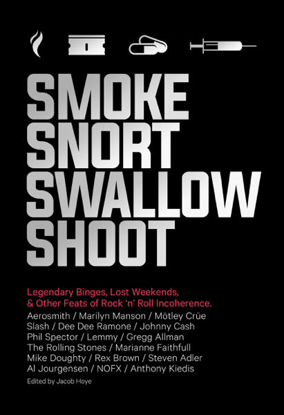 Smoke Snort Swallow Shoot
