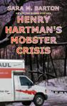 Henry Hartman's Mobster Crisis