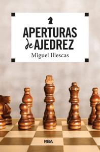 Aperturas de ajedrez by Miguel Illescas