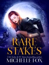 Rare Stakes