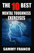 The 10 Best Mental Toughness Exercises
