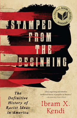 Stamped from the Beginning - Ibram X. Kendi book