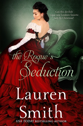 Lauren Smith - The Rogue's Seduction