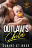 Claire St. Rose - Outlaw's Child artwork
