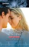 The Shy Nurses Rebel Doc