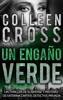 Colleen Cross - Un EngaГ±o Verde: Un thriller de suspense y misterio de Katerina Carter, detective privada ilustraciГіn