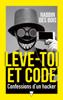 Rabbin Des bois - Lève-toi et code - Confessions d'un hacker illustration