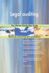 Legal Auditing The Ultimate Step-By-Step Guide