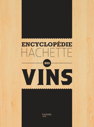 Encyclopédie Hachette des Vins - Collectif