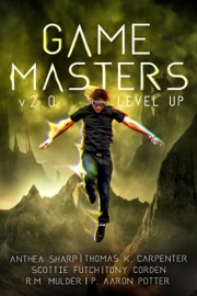 Game Masters: Level Up - Anthea Sharp