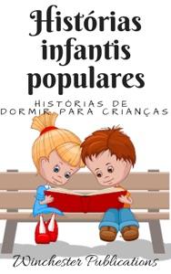 Histórias infantis populares: Histórias de dormir para crianças Book Cover