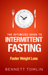 The Optimized Guide to Intermittent Fasting