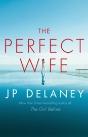 The Perfect Wife - J.P. Delaney book summary