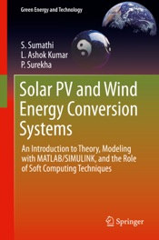 Download and Read Online Solar PV and Wind Energy Conversion Systems