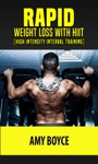 Rapid Weight Loss With HIIT High Intensity Interval Training