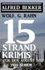 Alfred Bekker & Wolf G. Rahn - 15 Strand-Krimis artwork