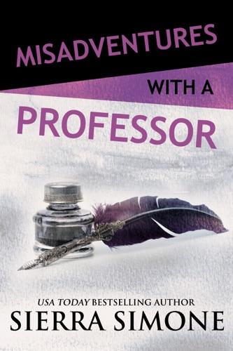 Sierra Simone - Misadventures with a Professor
