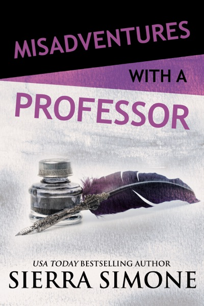 Misadventures with a Professor - Sierra Simone book cover