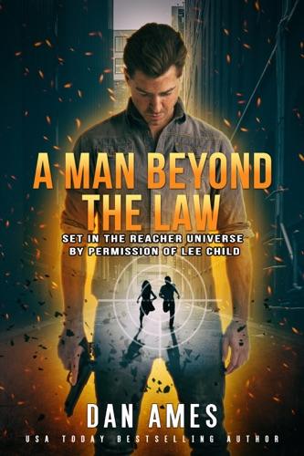 Dan Ames - The Jack Reacher Cases (A Man Beyond The Law)