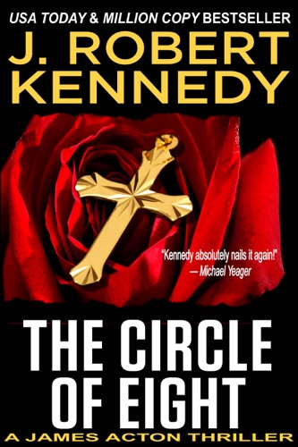 J. Robert Kennedy - The Circle of Eight