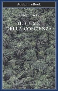 Il fiume della coscienza Book Cover