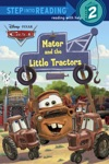 Mater And The Little Tractors DisneyPixar Cars