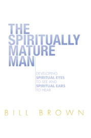 The Spiritually Mature Man PDF Download