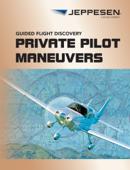 GFD Private Pilot Maneuvers Manual