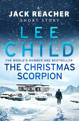 Lee Child - The Christmas Scorpion book