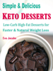 Simple & Delicious Keto Desserts - Eva Jacobs