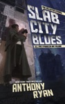 Slab City Blues The Collected Stories