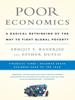 Poor Economics - Abhijit Banerjee & Esther Duflo