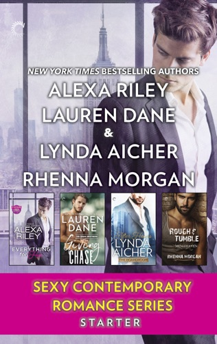 Alexa Riley, Lauren Dane, Lynda Aicher & Rhenna Morgan - Sexy Contemporary Romance Series Starter