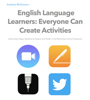 Andrew McGovern - English Language Learners: Everyone Can Create Activities artwork
