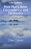 Poor Man's Bible Concordance and Dictionary