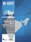 A Decade Of BRICS Indian Perspectives For The Future