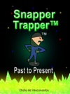 Snapper Trapper Past To Present