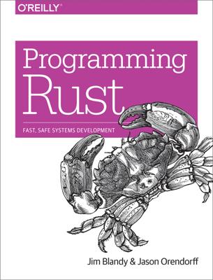 Programming Rust - Jim Blandy & Jason Orendorff book