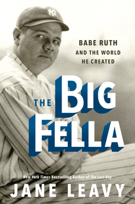 The Big Fella - Jane Leavy book
