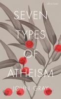 John Gray - Seven Types of Atheism artwork