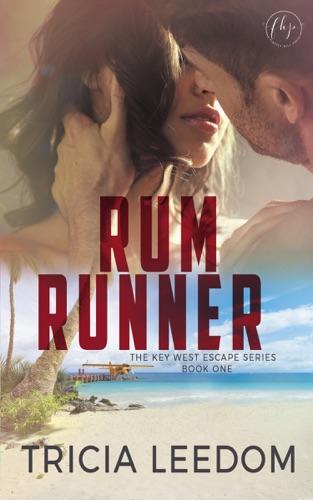 Rum Runner - Tricia Leedom - Tricia Leedom