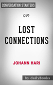 Lost Connections: by Johann Hari  Conversation Starters