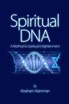 Spiritual DNA A Method For Spiritual Enlightenment