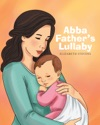 Abba Fathers Lullaby
