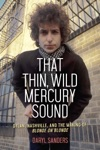 That Thin Wild Mercury Sound
